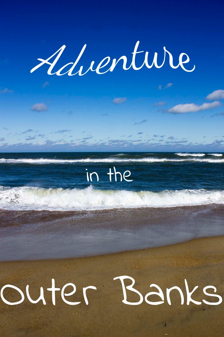 Adventure in the Outer Banks Pinteres